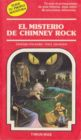 El misterio de Chimney Rock